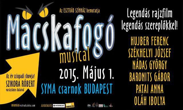 Macskafogó, a Musical
