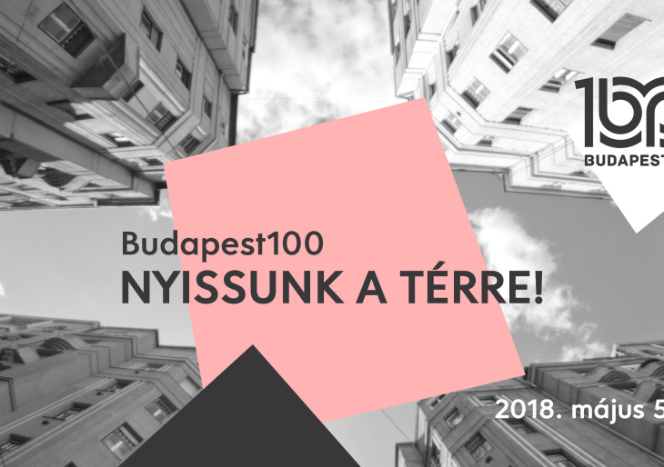 Bemutatkozik az idei Budapest100: Nyissunk a térre!